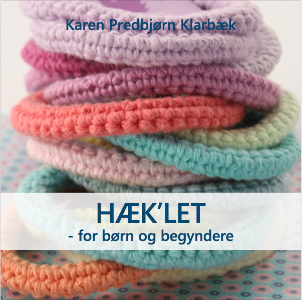e-bog Karen Klarbk, Hklet for brn og begyndere